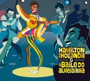 Hamilton de Holanda & O baile do Almeidinha