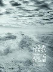 O sal da terra (Uma viagem com Sebastião Salgado)