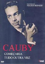 Cauby - Começaria tudo outra vez