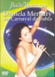 Baile barroco - Daniela Mercury no Carnaval da Bahia