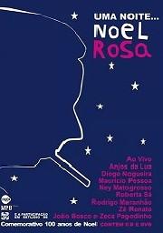 Uma noite... Noel Rosa
