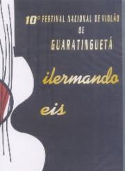 """10º Festival Nacional de Violão de Guaratinguetá """"Dilermando Reis"""""""