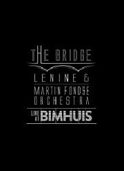 The bridge - Live at Bimhuis