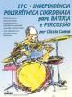 IPC-Independência polirrítmica coordenada para bateria e percussão