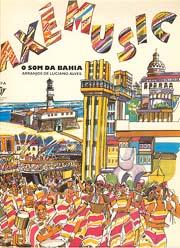 Axé Music - O som da Bahia