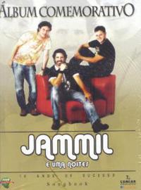 Álbum comemorativo - Jammil e Uma Noites - 10 anos de sucesso (Songbook)