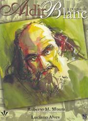 Aldir Blanc (A poesia de)