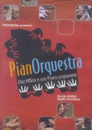 PianOrquestra - Dez mãos e um piano preparado