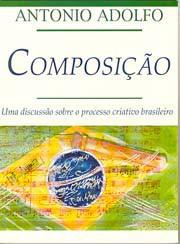 Composição: Uma discussão sobre o processo criativo brasileiro