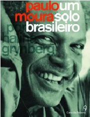 Paulo Moura, um solo brasileiro