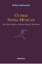 Outras notas musicais (Da Idade Média à Música Popular Brasileira)