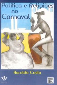 Política e religiões no carnaval