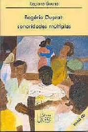 Rogério Duprat: Sonoridades múltiplas
