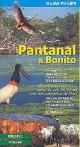 Guia Philips: Pantanal & Bonito