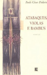Atabaques, violas e bambus