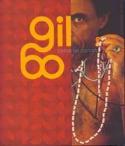 Gil 60: Todas as contas