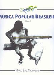 Bem te vi: Música Popular Brasileira, 70, 80, 90. A MPB retratada em três décadas