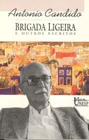 Brigada ligeira e outros escritos