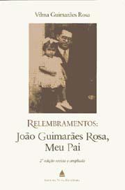 Relembramentos: João Guimarães Rosa, meu pai