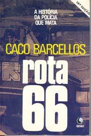 Rota 66 - A história da policia que mata