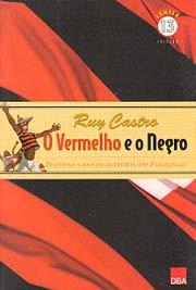 O vermelho e o negro: Pequena história do Flamengo