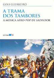 A trama dos tambores: A música afro-pop de Salvador