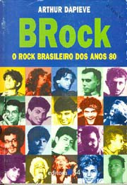 BRock: O rock brasileiro dos anos 80