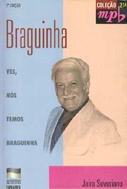 Yes, nós temos Braguinha