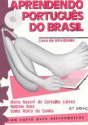 Aprendendo português do Brasil: Um curso para estrangeiros - Livro de atividades