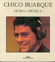 Chico Buarque: Letra e música, vol.2