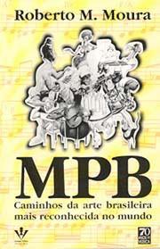 MPB:Caminhos da arte brasileira mais reconhecida no mundo