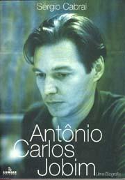 Antônio Carlos Jobim - Uma biografia
