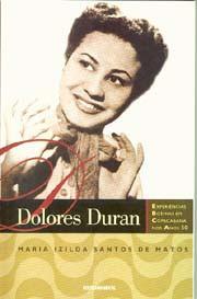 Dolores Duran - Experiência boêmia em Copacabana nos anos 50