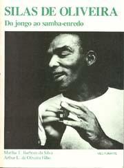 Silas de Oliveira - Do jongo ao samba-enredo
