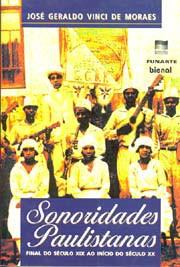 Sonoridades paulistanas (Final do S.XIX ao início do S.XX)