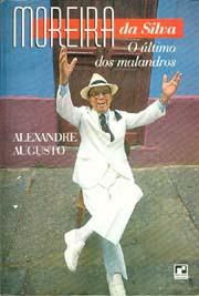Moreira da Silva, o último dos malandros
