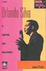 Orlando Silva, o cantor das multidões