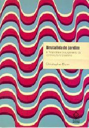 Brutalidade jardim (A tropicália e o surgimento da contracultura brasileira)