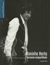 Toninho Horta, harmonia compartilhada