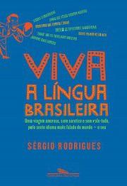 Viva  língua brasileira!