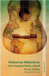 Guitarras atlánticas (De la Península Ibérica a Brasil)