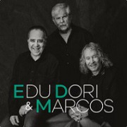 Edu, Dori & Marcos