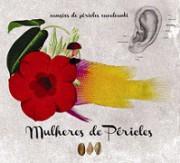 Mulheres de Péricles - Canções de Péricles Cavalcanti