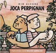 Rio alegre - Parcerias com Délcio Carvalho