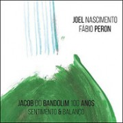 Jacob do Bandolim 100 anos - Sentimento & balanço