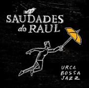 Saudades do Raul