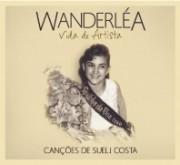 Vida de artista - Canções de Suely Costa