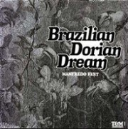 Brazilian dorian dream (Ed. Jpn)