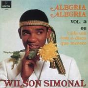 Alegria alegria vol. 3 (69) + Alegria alegria vol. 4 (69)