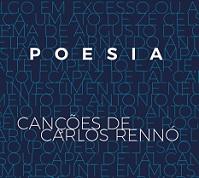Poesía - Canções de Carlos Rennó